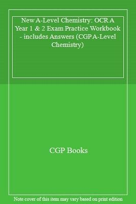 New A-Level Chemistry: OCR A Year 1 & 2 Exam Practice Workbook - includes Answ,