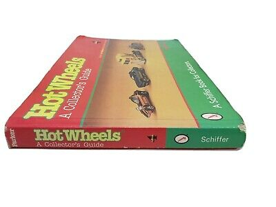 Hot Wheels A Collectors Guide Schiffer Book By Bob Parker Revised 4th Ed. Price