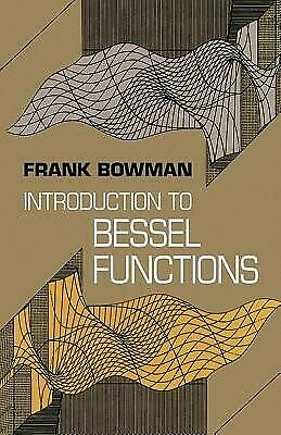 Introduction to Bessel Functions by Bowman, Frank -Paperback