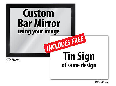 Custom Made Bar Mirror & Tin Sign using your own image from your phone