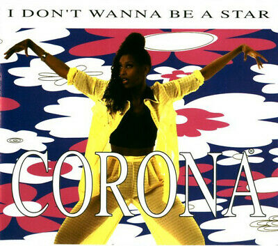 Corona - I Don't Wanna Be A Star (CD, Maxi)