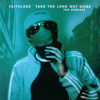 """Faithless - Take The Long Way Home (The Remixes) (2x12"""")"""
