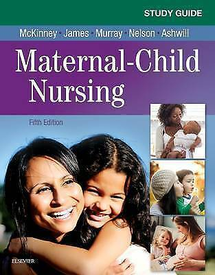 Study Guide for Maternal-Child Nursing, 5e by Murray MSN  RN  C, Sharon Smith, M