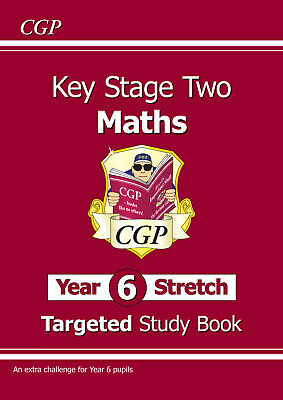 New CGP KS2 Maths Targeted Study Book: Challenging Maths - Year 6 Stretch