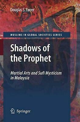 Shadows of the Prophet: Martial Arts and Sufi Mysticism by D.S. Farrer (English)