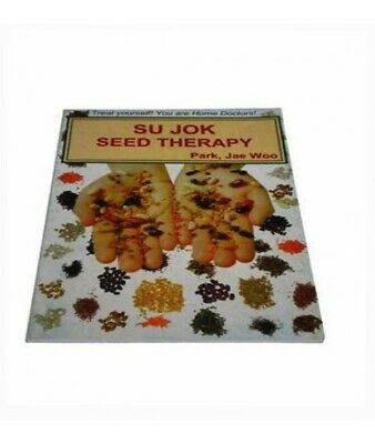 Sujok seed therapy by prof. Park jae woo book New