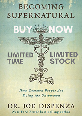 The Secret Of Becoming Supernatural : How Common People Are Doing the Uncommon