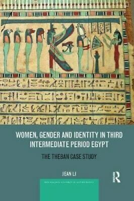 Women, Gender and Identity in Third Intermediate Period Egypt T... 9780367876371