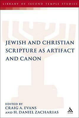 Jewish and Christian Scripture as Artifact and Canon by H. Daniel Zacharias (Eng