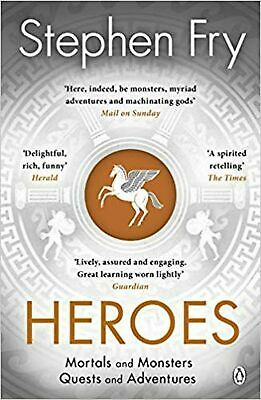 Heroes: The Myths of the Ancient Greek Heroes Retold by Stephen Fry (2019,...