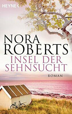 Insel der Sehnsucht: Roman, Roberts, Sonntag 9783453410398 Fast Free Shipping*-