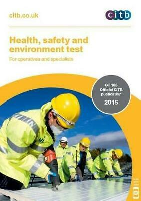 Health, Safety and Environment Test for Operatives and Specialists: GT 100/15, C