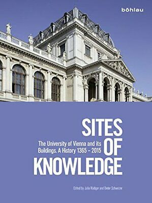 Sites of Knowledge: The University of Vienna an, Rudiger, Schweizer*-