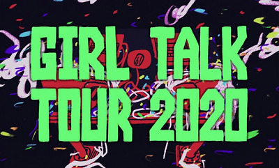 Girl Talk Tickets Royale Boston, MA Saturday 5/23/20 GA SOLD OUT! Tix in Hand!
