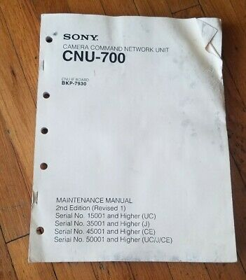 SONY CNU-700 CAMERA COMMAND NETWORK Maintenance Manual