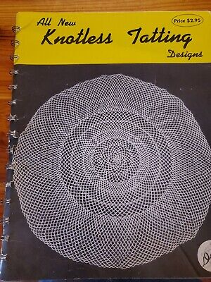 All New Knotless Tatting Designs Dora Young 1974