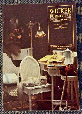Wicker Furniture Styles & Prices by Bob Swedberg Illustrated Trade Paperback