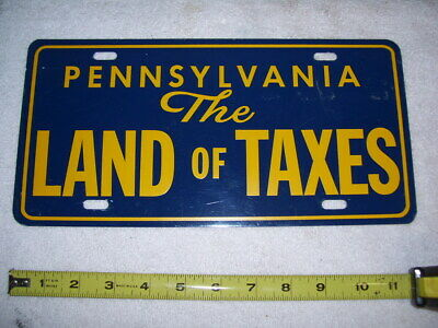 Vintage Pennsylvania PA State Land of Taxes 1970's  Booster Front Plate expired