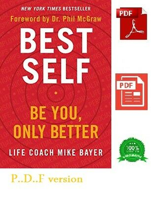Best Self: Be You, Only Better by Mike Bayer 2019 [P.D.F] NEW - FAST DELIVRY