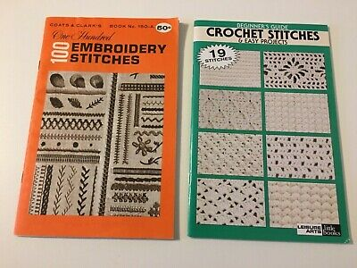 (2) Vintage Booklets ( Crochet Stitches & 100 Embroidery Stitches)
