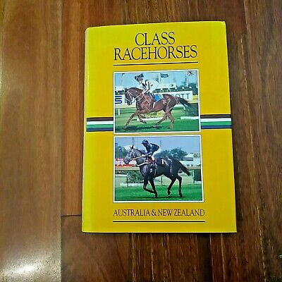 Class Racehorses of Australia and New Zealand 1985 and 1986