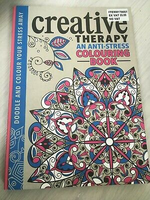 New Creative Therapy An Anti-Stress Colouring Book - Hardback - Rrp 6-99