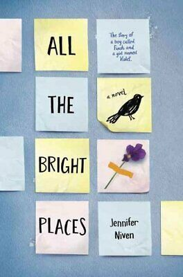 All the Bright Places by Jennifer Niven 9780385755887 | Brand New