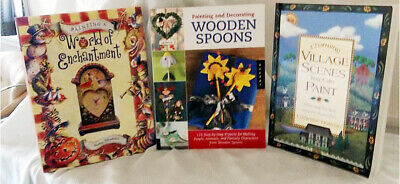 3 DECORATIVE PAINTING Books--Village Scenes, Wooden Spoons, World of Enchantment