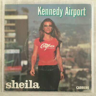 "7"" Sheila - Kennedy Airport (CARRERE 1978) VG+"