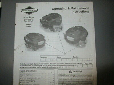 Briggs & Stratton Model Series 400000/440000 Operating & Maintenance Instruction