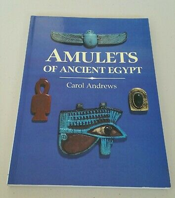 AMULETS OF ANCIENT EGYPT by CAROL ANDREWS - Excellent condition