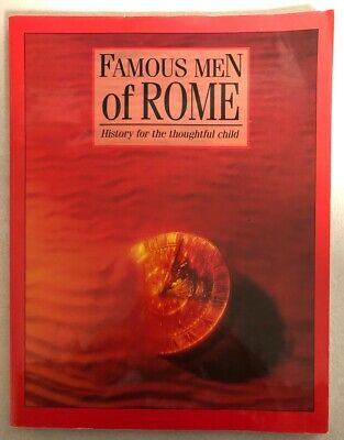 Famous Men of Rome, History for the Thoughtful Child, By Greenleaf Press