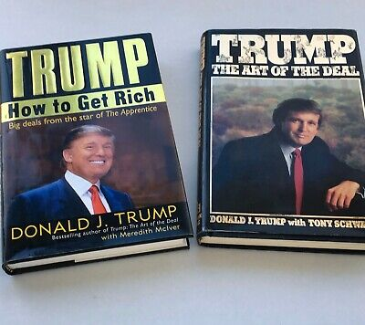Donald Trump /Art of the Deal & How to get Rich