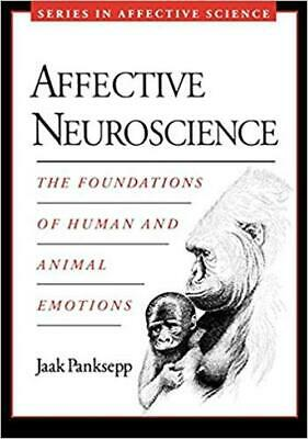 Affective Neuroscience:The Foundations of Human & Animal Emotion [SCAN P.D.F]
