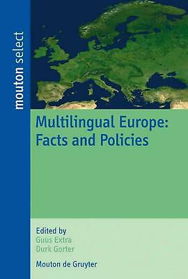 Multilingual Europe: Facts and Policies (English) Paperback Book Free Shipping!