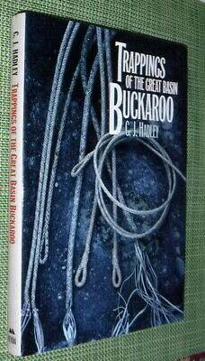 Trappings of the Great Basin Buckaroo,Hadley,VG/VG,HB,1993,First Edition  J