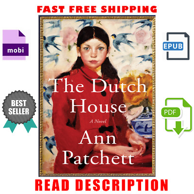 The Dutch House by Ann Patchett (E-B0K&AUDI0B00K||E-MAILED) (5 seconds delivery)