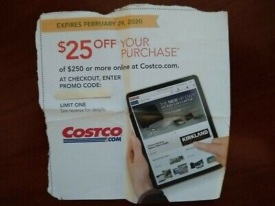 Costco $25 off $250 coupon to use online, expires 02/29/2020