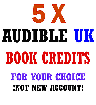 x5 Audible UK Credits any book any price for your Existing Account.