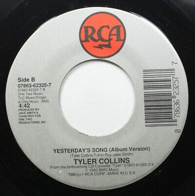 90'S 45 Tyler Collins - Yesterday'S Song / It Doesn'T Matter On Rca