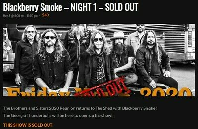 4 Tix Blackberry Smoke (2xFri & 2xSat) for the Sold Out Shows in Maryville, TN