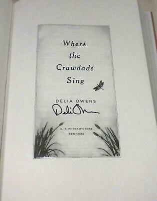 Delia Owens, WHERE THE CRAWDADS SING 2018 HCDJ 1ST.1ST *SIGNED* Event Signed!