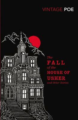 the Fall of the House of Usher and Other Stories (Vintage Classics) by Edgar All