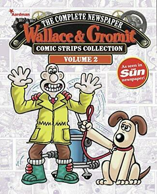 Wallace & Gromit : The Complete Newspaper Strips Collection Vol 2, Very Good Con