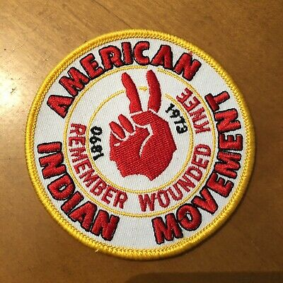 AIM AMERICAN INDIAN MOVEMENT REMEMBER WOUNDED KNEE 1890-1973 PATCH