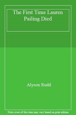 The First Time Lauren Pailing Died,Alyson Rudd