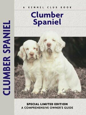 Clumber Spaniel (Comprehensive Owner's Guide) by Blackman, Ricky (Hardcover)