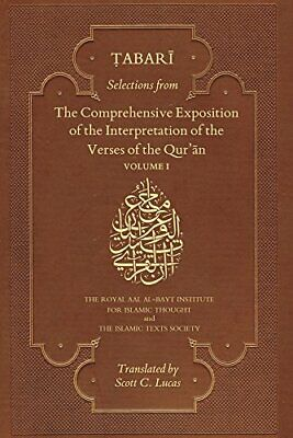 Selections from the Comprehensive Exposition of, Tabari Paperback-.