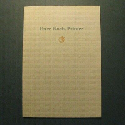 *1995 *Peter Koch, Printer* Oop Fine Press Exhibit Catalog – Fine Books*