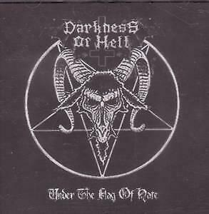 DARKNESS OF HELL Under The Flag Of Hate CD Mexico American Line Productions